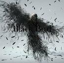Black Bird / Tiny Dancers / 思い出は奇麗で (初回限定盤 CD+DVD)