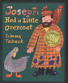 Joseph Had a Little Overcoat JOSEPH HAD A LITTLE OVERCOAT [ Simms Taback ]