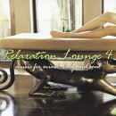 Relaxation Lounge 4 music for mind,body and soul