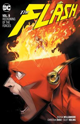 The Flash Vol. 9: Reckoning of the Forces FLASH VOL 9 RECKONING OF THE F [ Joshua Williamson ]
