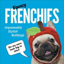 Fancy Frenchies: French Bulldogs in Costumes