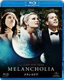 メランコリア【Blu-ray】