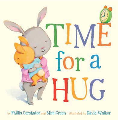 Time for a Hug TIME FOR A HUG-BOARD (Snuggle Time Stories) [ Phillis Gershator ]