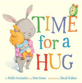 Time for a Hug TIME FOR A HUG-BOARD (Snuggle Time Stories) [ Phillis Gershator ]