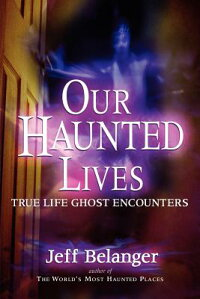 Our_Haunted_Lives:_True_Life_G