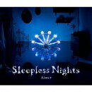 Sleepless Nights(CD+DVD)