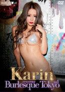 バーレスク東京vol.1 Karin