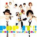 POP IT !!(Type-A CD+DVD)