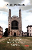 Secrets of King's College Chapel