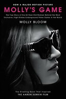 Molly's Game [movie Tie-In]: The True Story of the 26-Year-Old Woman Behind the Most Exclusive, High