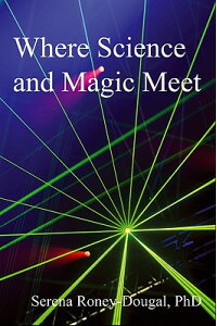 Where_Science_and_Magic_Meet