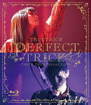 PERFECT TRICK -TRICK TOUR 2016 & CLIPS-【Blu-ray】