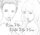 Kiss Me/Hold Me Now 【アナログ盤】