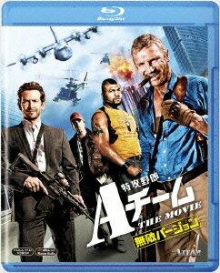 特攻野郎Aチーム THE MOVIE<無敵バージョン> 【Blu-ray】