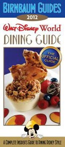BIRNBAUM'S WALT DISNEY WORLD DINING GD(P