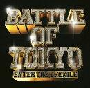 BATTLE OF TOKYO 〜ENTER THE Jr.EXILE〜 (CD+Blu-ray)
