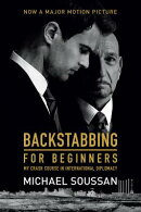 Backstabbing for Beginners: My Crash Course in International Diplomacy