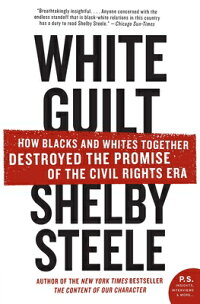 White_Guilt:_How_Blacks_and_Wh