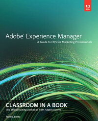 AdobeExperienceManager:ClassroominaBook:AGuidetoCq5forMarketingProfessionals[AdobeCreativeTeam]