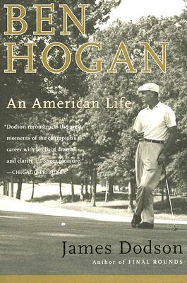 Ben Hogan: An American Life BEN HOGAN [ James Dodson ]