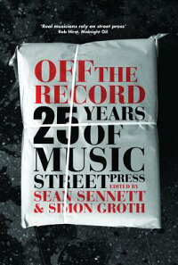 OfftheRecord:25YearsofMusicStreetPress
