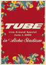 TUBE LIVE AROUND SPECIAL June.1.2000 in ALOHA STADIUM [ TUBE ]