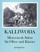 【輸入楽譜】カリヴォダ, Johann Wenzel: サロンのための小品 Op.228(オーボエとピアノ)/マイヤー編