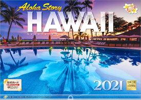 【楽天ブックス限定特典付】ハワイ Aloha Story 2021年 カレンダー 壁掛け 風景 (写真工房カレンダー)