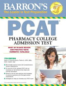 Barron's PCAT, 7th Edition: Pharmacy College Admission Test