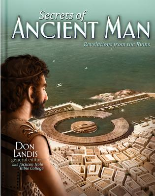 Secrets of Ancient Man: The Legacy for Rebellion SECRETS OF ANCIENT MAN [ Don Landis ]