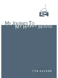 My_Journey_to_My_Happy_House