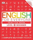 English for Everyone: Level 1: Beginner, Practice Book ENGLISH FOR EVERYONE LEVE...