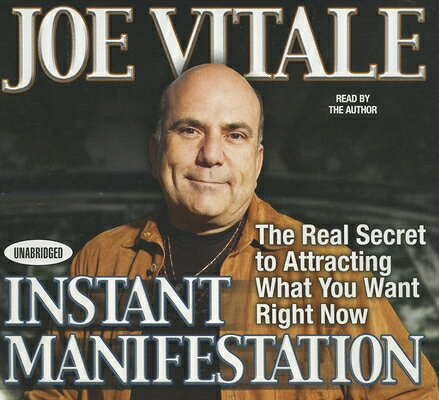 Instant Manifestation: The Real Secret to Attracting What You Want Right Now INSTANT MANIFESTATION 3D (Your Coach in a Box) [ Joe Vitale ]