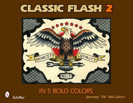 """Classic Flash 2: In 5 Bold Colors CLASSIC FLASH 2 [ Jeromey """"Tilt"""" McCulloch ]"""