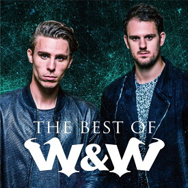 The Best Of W&W [ W&W ]