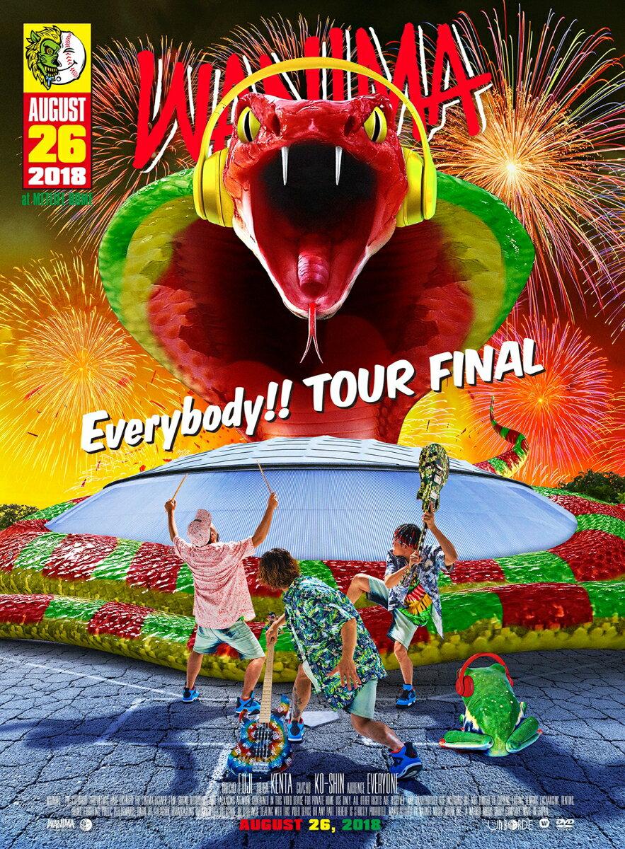 Everybody!! TOUR FINAL [ WANIMA ]