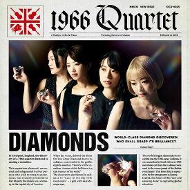 DIAMONDS [ 1966 QUARTET ]