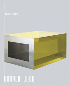 DONALD JUDD(P) [ DAVID RASKIN ]