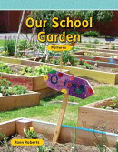 Our School Garden (Level 2)