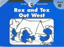 Rex and Tex Out West