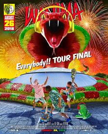 Everybody!! TOUR FINAL【Blu-ray】 [ WANIMA ]