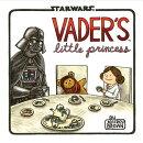 VADER'S LITTLE PRINCESS(H)