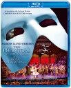 オペラ座の怪人 25周年記念公演 in ロンドン【Blu-ray】 [ ラミン・カリムルー ]