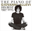 THE PIANO OF GIOVANNI ALLEVI His Best 1997-2015
