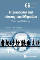 International and Interregional Migration: Theory and Evidence