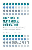 Compliance in Multinational Corporations: Business Risks in Bribery, Money Laundering, Terrorism Fin