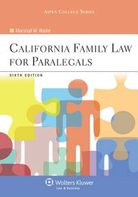 CaliforniaFamilyLawforParalegals,SixthEdition[Waller]