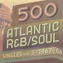 500 アトランティック・R&B/ソウル・シングルズ VOL.6
