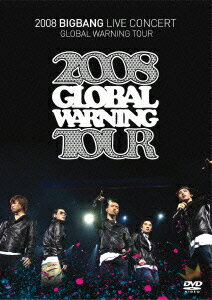 2008 BIGBANG LIVE CONCERT GLOBAL WARNING TOUR [ BIGBANG ]