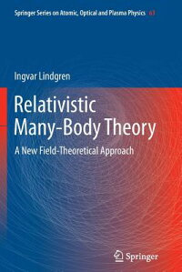 RelativisticMany-BodyTheory:ANewField-TheoreticalApproach[IngvarLindgren]